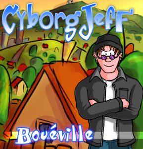 Cyborg Jeff - Bouéville