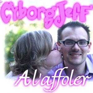 Cyborg Jeff - A l'affoler