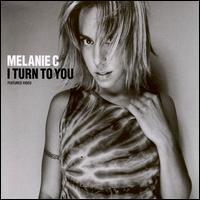 melanie_C___i_turn_to_you.jpg