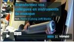 Transformez vos collègues en instruments de musique