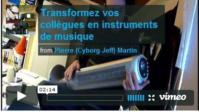 Cyborg Jeff - transformez vos collègues en instruments de musique