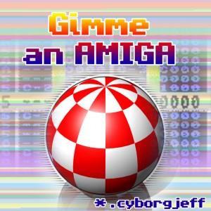 Cyborg Jeff - Gimme an amiga
