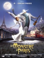 Les films du mois : Un monstre à Paris