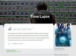Les films du mois : Time lapse