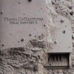 Mes albums préférés : Final Fantasy X – Piano Collections