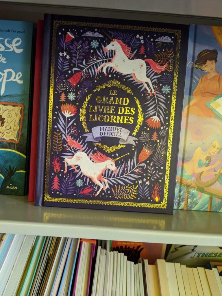 Le grand livre des licornes
